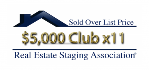 RESA Sold Over List Price Club Staging Homes that sold $5000 over list price 11 x