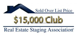 RESA Sold Over List Price Club for staging a home that sold $15,000 over list pric
