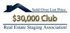 RESA Sold Over List Price Club staging a home that sold $30,000 over list price
